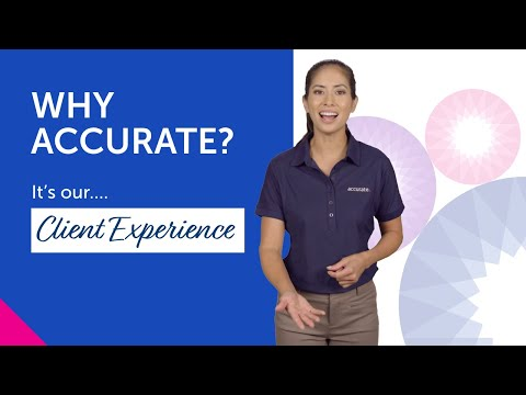 Why Accurate — It's our Client Experience