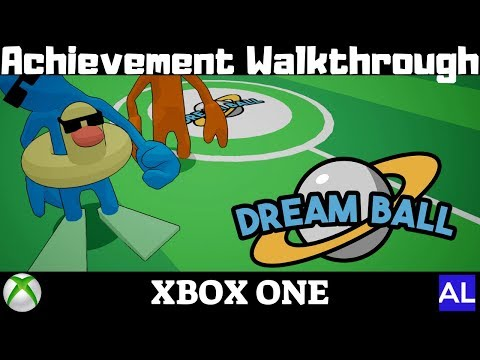 DreamBall (Xbox One) Achievement Walkthrough