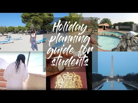 HOLIDAY PLANNING GUIDE FOR STUDENTS|| ADVICE & TIPS + MY WORST TRAVEL EXPERIENCE EVER!