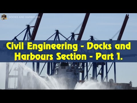 Docks and Harbours Section - Most questions