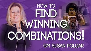 Learn How to Find Winning Combinations With This Technique! - GM Susan Polgar