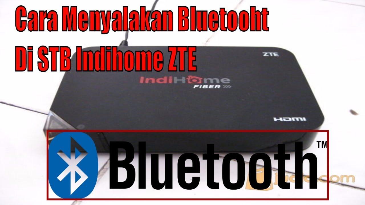 Cara Menyalakan Bluetooth Di Stb Indihome Android Dengan Mudah Youtube