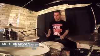 Let it Be Known by Worship Central Drum Cover with Click and Backing Track