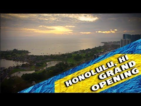Honolulu Hawaii Grand Opening