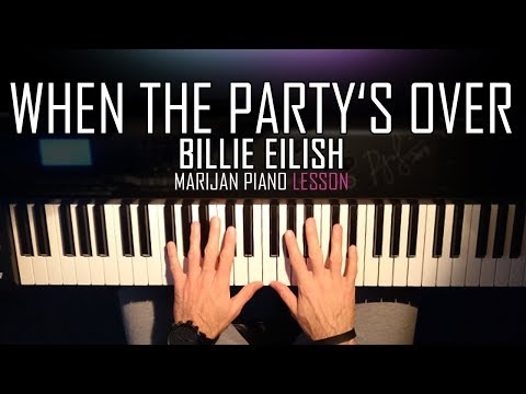How To Play: Billie Eilish - When The Party's Over   Piano Tutorial Lesson + Sheets