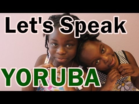 Let's Speak Yoruba : Nigerian Language | April 2nd 2014 DNVlogsLife
