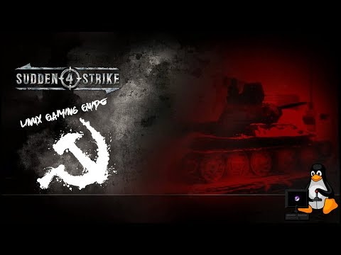 Sudden Strike 4 on Linux (Gameplay) [No Commentary]