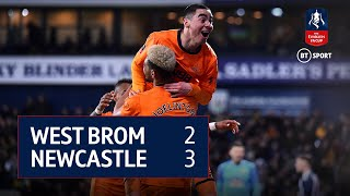 West Bromwich Albion v Newcastle (2-3) FA Cup Highlights
