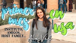 PRIMER MES EN USA + PRIMERAS SEMANAS DE INSTITUTO | Ana Val