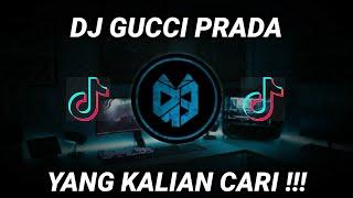 DJ GUCCI PRADA FENDI RAKHIM || DJ TIK TOK TERBARU 2021