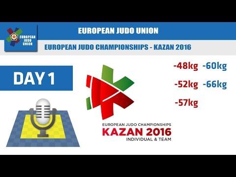 European Judo Championship - Kazan 2016 - Day 1