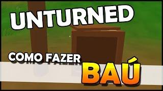 Unturned - Como Fazer Baú