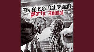 Party Animal (feat. DJ M.E.G.)