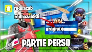 Live Fortnite personal parties / pp/ parts customize / GO THE 5.8K ABOS / code: raynox