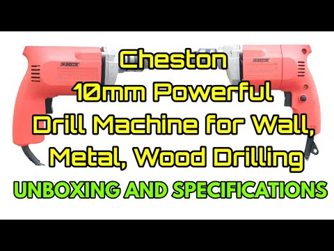 Cheston 10mm Powerful Drill Machine for Wall, Metal, Wood Drilling Unboxing and specifications