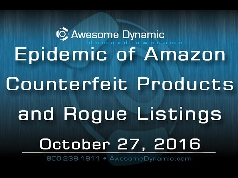 The Epidemic of Amazon Counterfeit Products and Rogue Listings