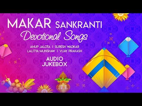 Makar Sankranti Special | Festival Of Kites | Hindi Devotional Songs | Audio Jukebox