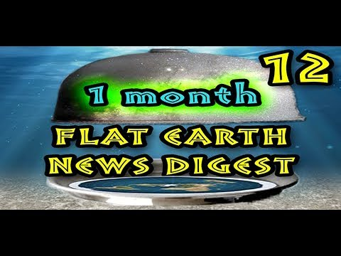 Flat Earth News Digest: August 28th - September 23rd 2017