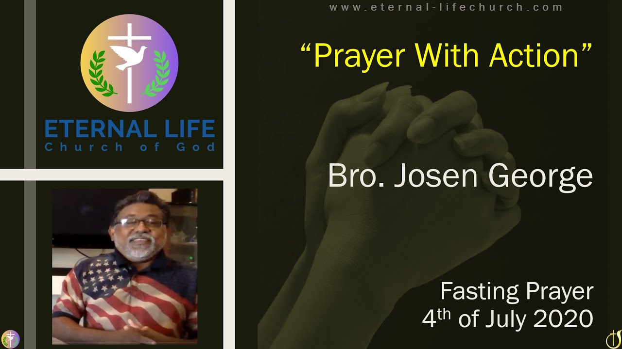 """""""Prayer With Action"""" - Message By : Bro. Josen George"""