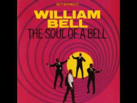 William Bell - The soul of a bell (full album)