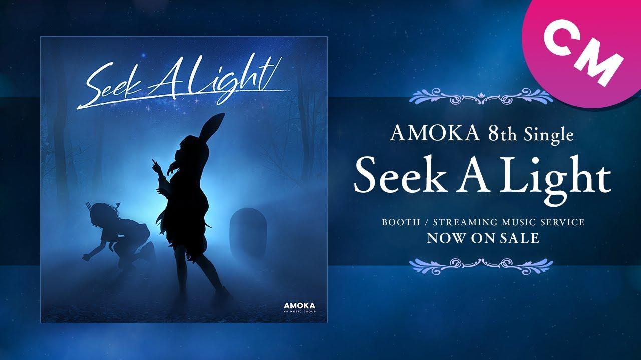 AMOKA - Seek A Light