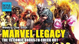 Will Marvel Legacy Succeed? The 15 Important Comics to Watch    Weekly One Shot