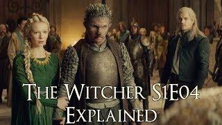 The Witcher S1E04 ရှင်းလင်းချက် (ရှင်းပြချက် The Witcher Netflix စီးရီး၊ ပွဲများ၊ အရုဏ် ဦး နှင့်သင်္ချိုင်းများ)