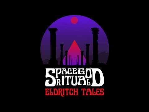 Space God Ritual - Eldritch Tales    (Full Album)