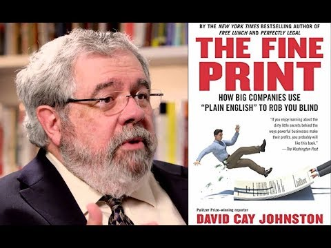 """David Cay Johnston on How """"The Fine Print"""" Rips You Off"""