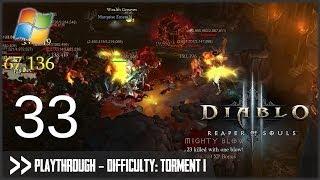 Diablo 3: Reaper of Souls (PC) - Pt.33 [Difficulty Torment I]