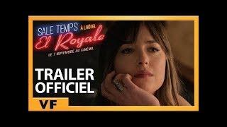 Sale Temps à l'Hôtel El Royale | Bande-Annonce Officielle #2 | HD | VF | 2018