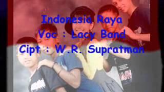 Indonesia Raya - Lacy Band ( VCD KARAOKE Prod.PT.GEMA NADA PERTIWI )