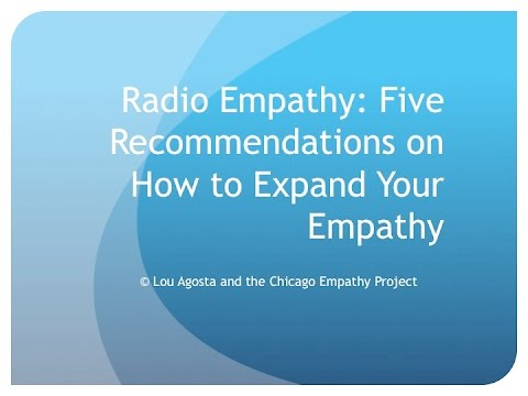 Empathy Radio: Five Recommendations On How To Expand Your Empathy