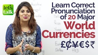 Learn Correct Pronunciation of 20 Major World Currencies – English Speaking Practice Lesson