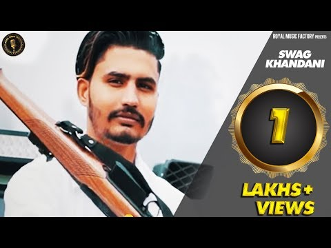 Swag Khandani | Latest Haryanvi Songs Haryanavi 2018 | Ajay Dharshul Feat. Jags Minor | Makk V | RMF