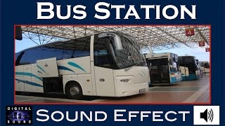 Bus Station Sound Effect | BUS STATION SFX | HD