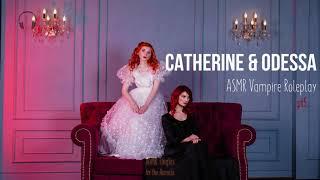 Catherine & Odessa [ASMR] ★ Vampire twins Roleplay pt5 ★ [Binaural] [Soft speaking] [Multilayer]