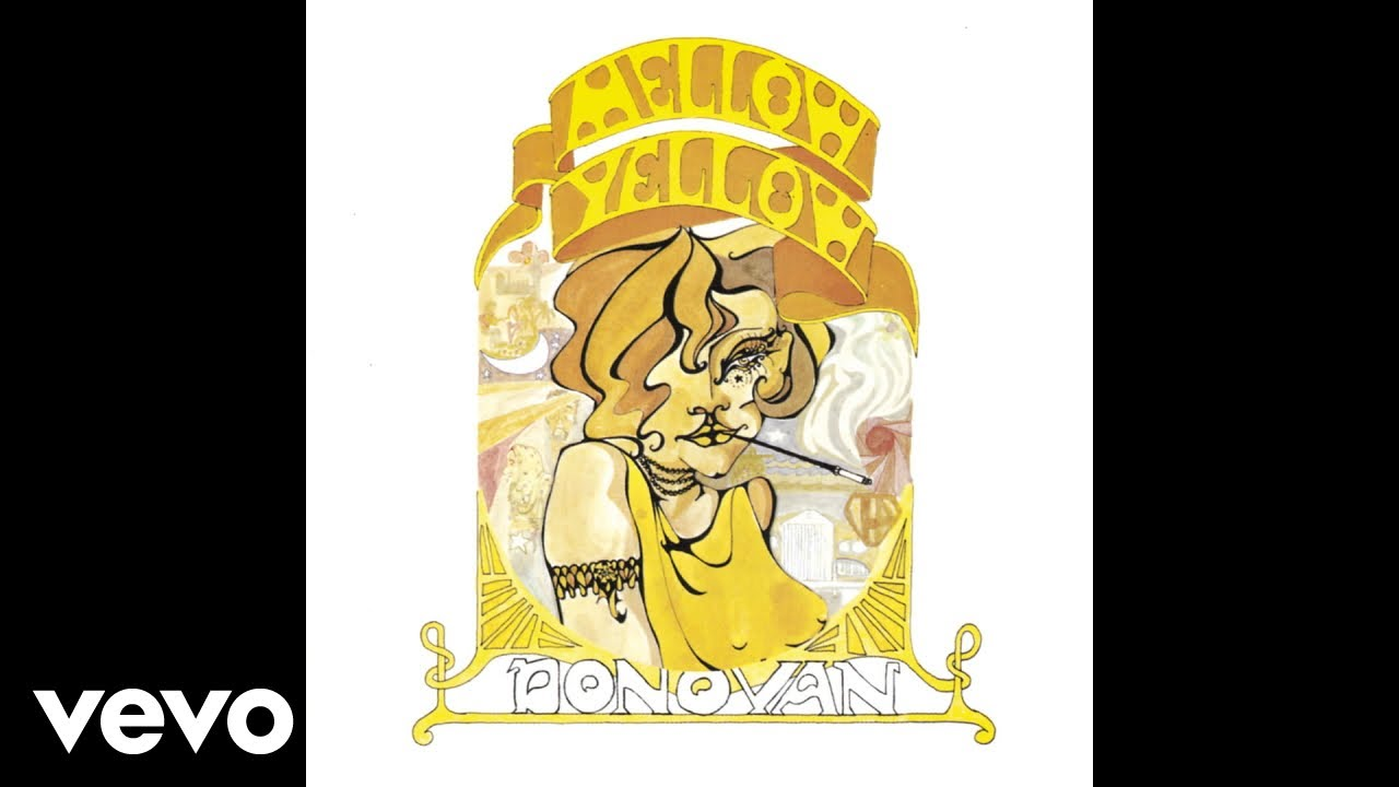Donovan - Mellow Yellow (Audio…