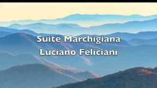 """Suite Marchigiana 1) La Pasquella 2) Sona la Mezzanotte (3' 23"""") 3)..."""