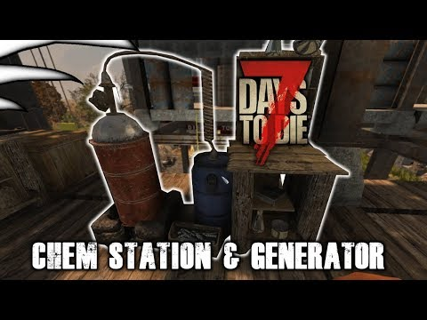 Chem station and Generator   7 days to Die Alpha 16 Season 1 - Part 31