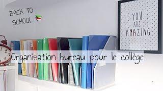 Organisation Bureau Pour Le Collège...⎮Astuces et Organisation