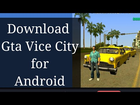 How To Download Gta Vice City For Android For Free | 2017 Trick/ GTA For Android/Mobile For FREE