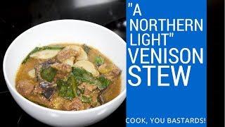 """A Northern Light"" Venison Stew Recipe Video"