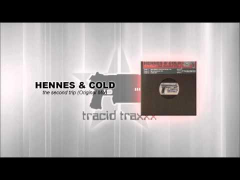 Hennes & Cold - The second trip (Original Mix)