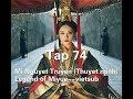 Mị Nguyệt Truyện (Thuyết minh) Tập 74--Legend of Miyue--vietsub