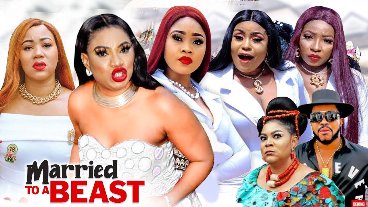 Download MARRIED TO A BEAST 5&6 (New Movie)