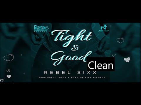 rebel---tight-&-good-(clean)
