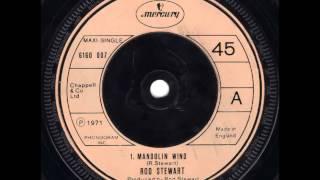 Rod Stewart.      Mandolin Wind ....1971.