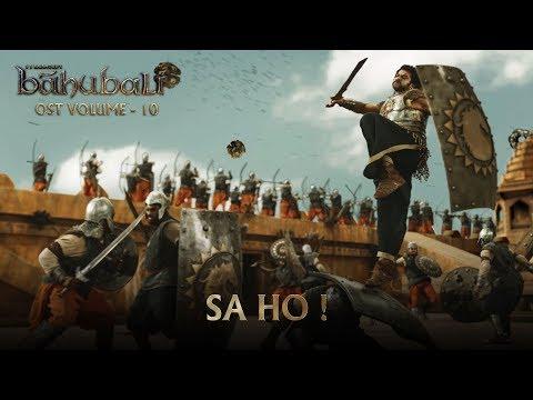 Baahubali OST - Volume 10 - Sa Ho! | MM Keeravaani