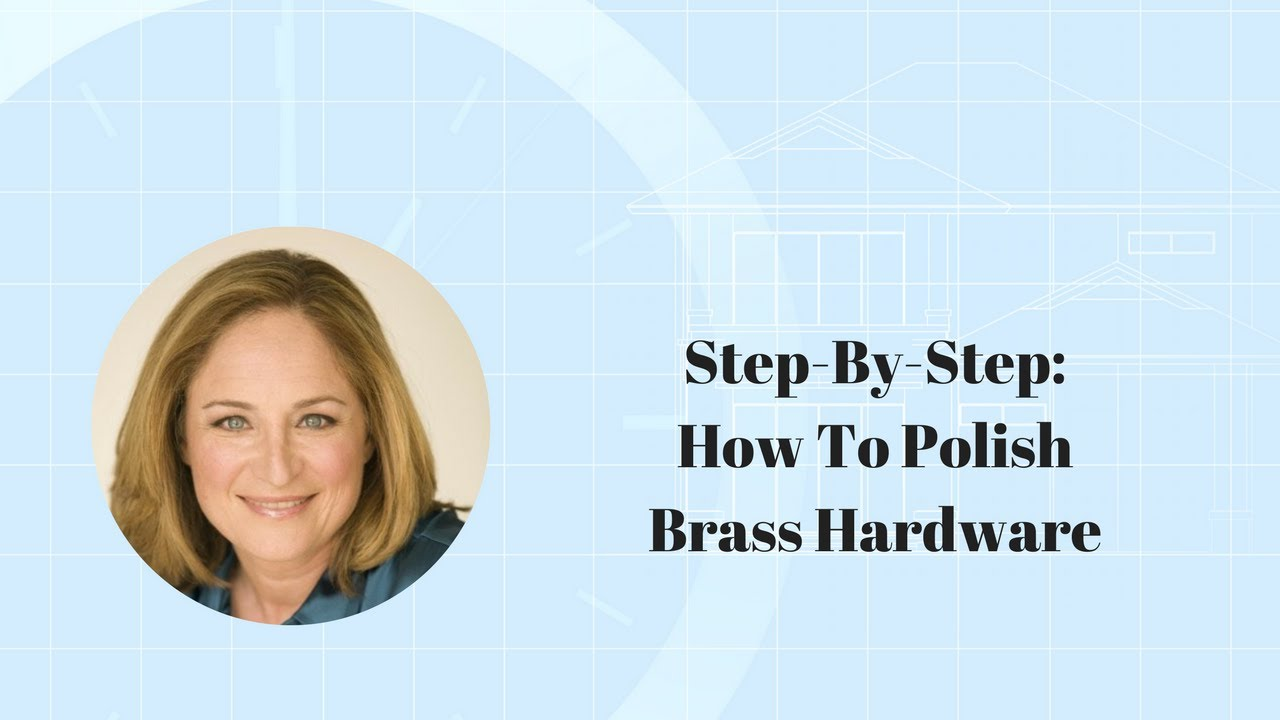 Step-By-Step: How To Polish Brass Hardware - YouTube